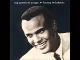 Harry Belafonte - Banana Boat Song (Day-O)