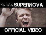 TIM SCHOU - SUPERNOVA (OFFICIAL MUSIC VIDEO)