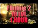 FOnline 2 10 уровень за 1 час Гайд ENG RUS