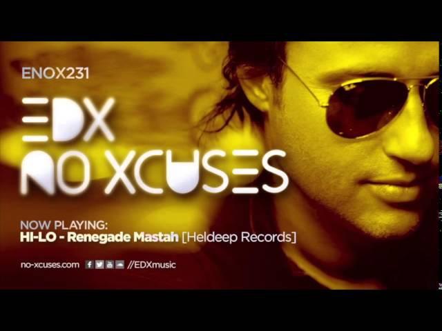EDX - No Xcuses Episode 231