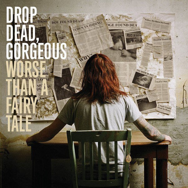 Drop Dead, Gorgeous - Worse Than a Fairy Tale (2007)