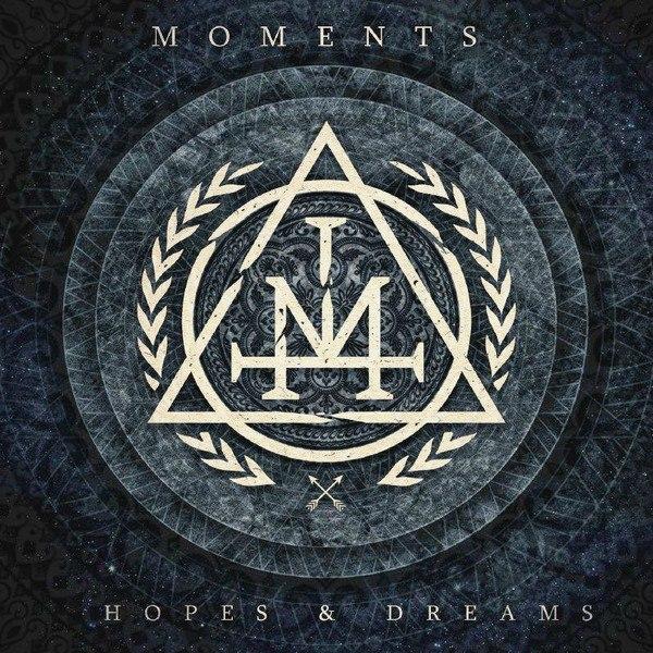 Moments - Hopes & Dreams (2015)