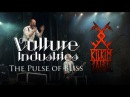 VULTURE INDUSTRIES - The Pulse Of Bliss live at KILKIM ŽAIBU 15