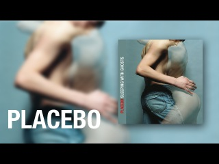 Placebo - Special Needs