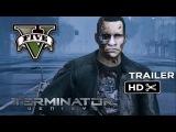 Terminator Genisys trailer   GTA V Rockstar Editor [HD]