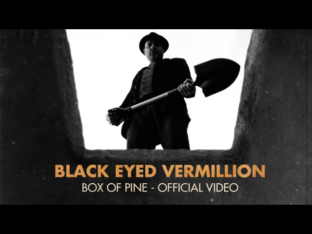 Black Eyed Vermillion - Box Of Pine (Official Video) bluestrash