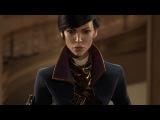 Dishonored 2 – E3 2015 Официальный дебютный трейлер (PS4/XONE/PC)
