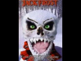 all Movie Horror jack frost / Джек Фрост