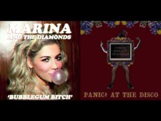 I Write Sins Not Tragedies vs. Bubblegum Bitch - Panic! At The Disco vs. Marina & The Diamonds