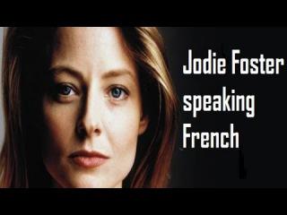 Jodie Foster speaking French