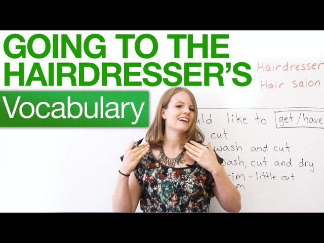 Speaking English - Going to the hairdresser