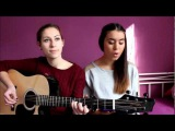 Read All About It (Part III) - Emeli Sande ft. Professor Green (Dilara&ampRia Acoustic Cover)