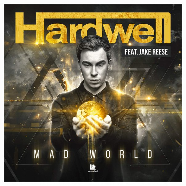 Hardwell, Jake Reese - Mad World (Radio Mix)