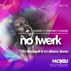 Apashe ft. Panther x Odalisk - No Twerk (DJ Sharapoff & DJ Altuhov Remix) [2015]