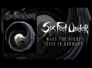 Six Feet Under Wake the Night! Live in Germany DVD OFFICIAL