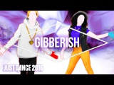Just Dance 2016 - Gibberish by MAX - Official US