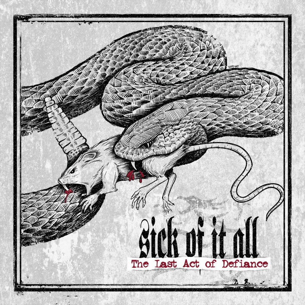 Sick Of It All - Last Act Of Defiance (Limited Edition) (2014)