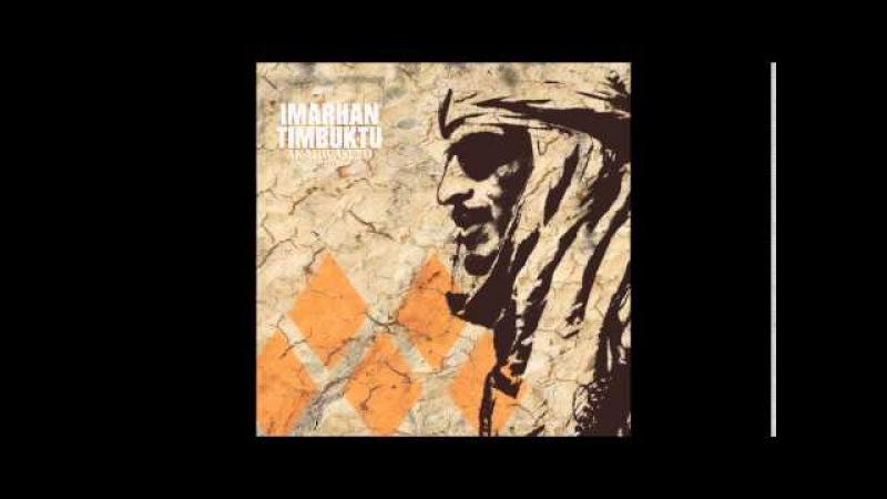 Imarhan Timbuktu - Akal Warled / Amassakoul In Tenere