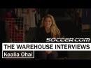 Kealia Ohai: The Warehouse Interviews   SOCCER.COM