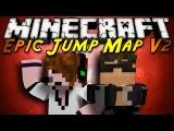 Minecraft Epic Jump Map V2 Part 1!