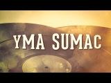 Yma Sumac, Vol. 1  Les idoles de la musique sud-am