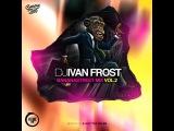 Dj Ivan Frost - BananaStreet Mix Vol.2