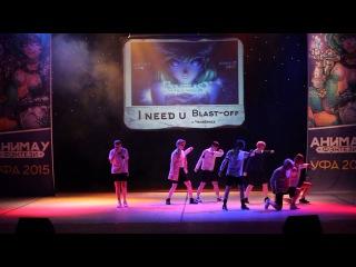 ANIMAU 2015 (22.08.2015) - Blast-off - I Need U (cover BTS)