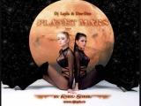 Dj Layla &amp Dee-Dee ''Planet Mars'' (by Radu Sirbu)