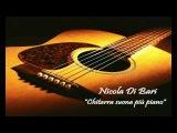 Nicola Di Bari - Chitarra suona pi