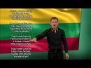 Lietuvos himnas ,,Tautiška giesmė lietuvių gestų kalba