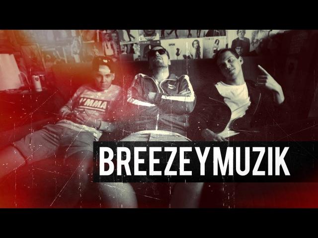 У Blaze'а на диване: BreezeyMuzik x уBLAZEаНАДИВАНЕ x RAPFROMRUSSIA x by RayJust