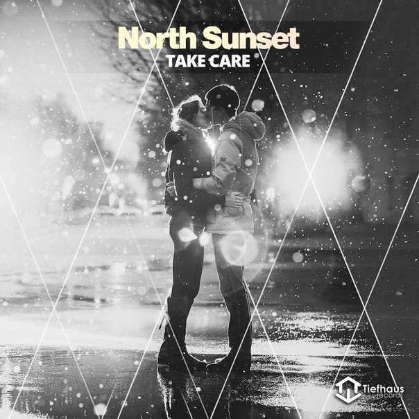 North Sunset - Take Care (Original Mix)