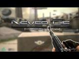 Never Die (M60+Anaconda)