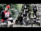 Mad Limp х Digital GangsterZ - The Hard Way (Of A Strong Man) [StreetDanceTv]