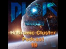 DIATOMIC - Hadronic Cluster Podcast 19