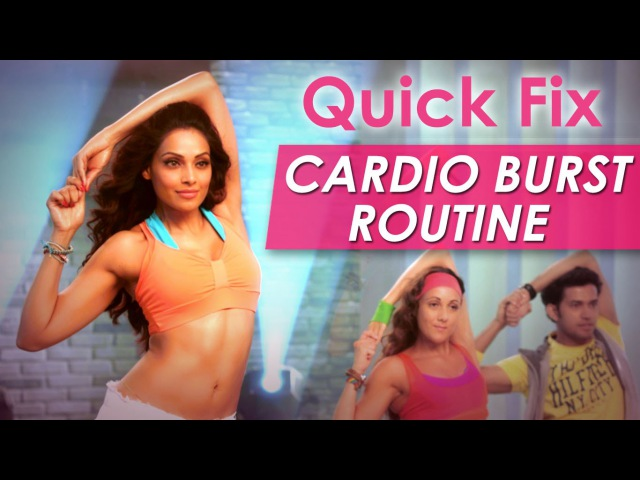 Quick Fix Cardio Burst Routine Fat Burning Exercise Bipasha Basu Love Yourself