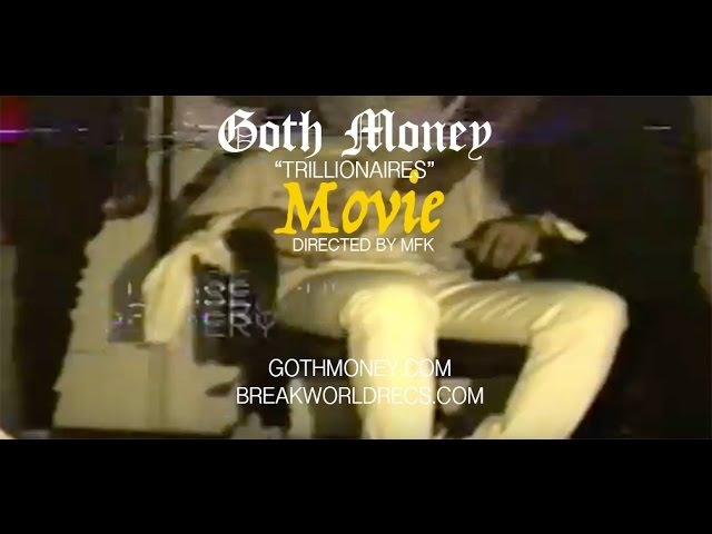 GOTH MONEY - MOVIE OFFICIAL VIDEO [ПДО]