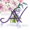 Sisters AV. Flowers & Decor