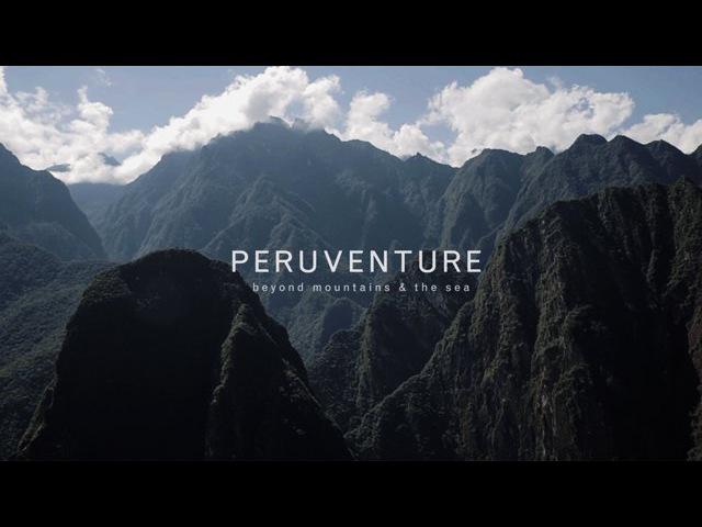 PERUVENTURE - beyond mountains the sea