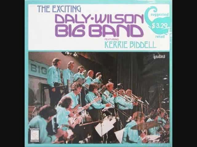 Daly-Wilson Big Band Featuring Kerrie Biddell - Dirty Feet - 1975