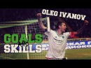Oleg Ivanov - FC Terek Grozny - Goals Skills - |2016| |HD|