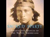 Sacred Spirit - Chants and Dances of the Native Americans Vol 1 (Full Album)