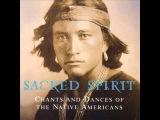 Sacred Spirit - Chants and Dances of the Native Americans Vol 1 (Full Album)