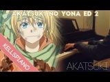 Akatsuki no Yona ED 2 Piano
