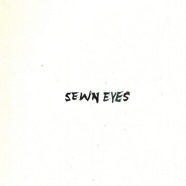A Sight For Sewn Eyes - A Sight For Sewn Eyes (2015)