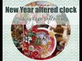 Новогодние альтер-часы из бобины от скотча