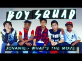Jovanie - Whats The Move Boy Squad #MyBestMove