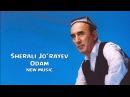 Sherali Jo'rayev - Odam | Шерали Жураев - Одам (new music) 2014