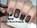 How to DIY Sheer Tint Nail Polish | 5 Designs | Прозрачный Дизайн Ногтей Вуаль (капрон, колготки)