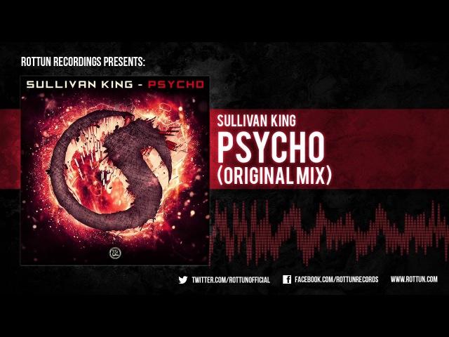 Sullivan King – Psycho [Rottun]